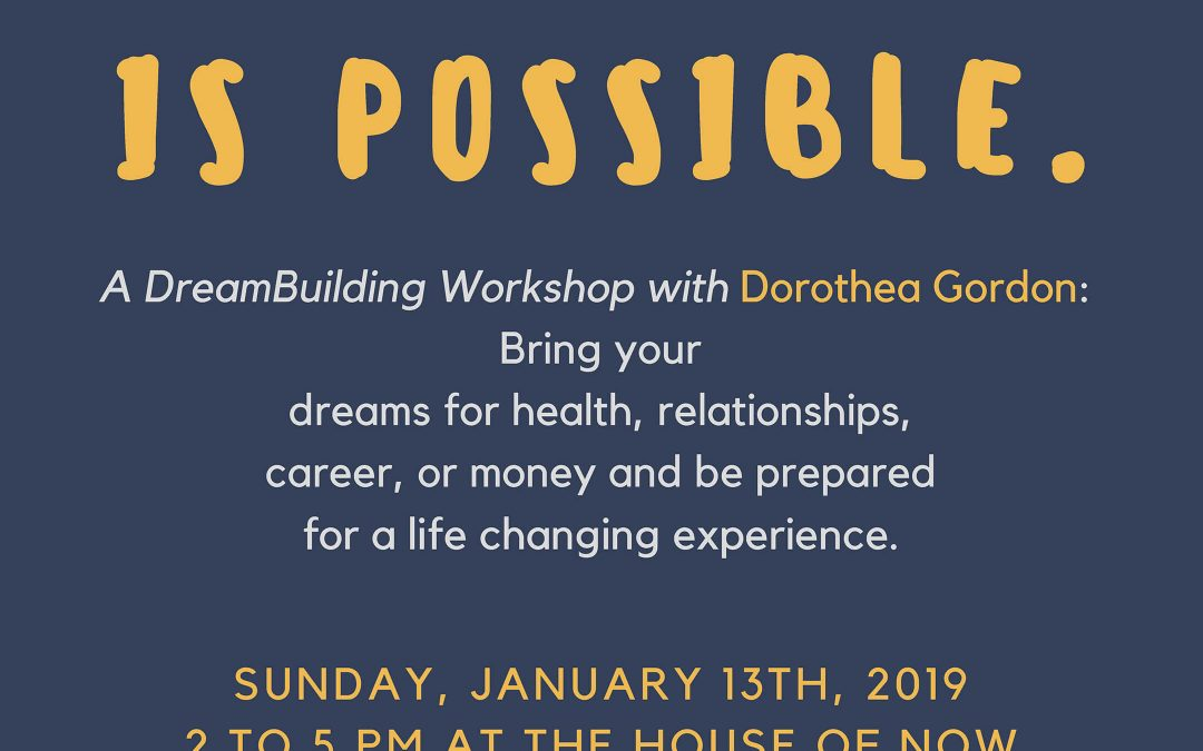 Everything is Possible Workshop Sunday, February 2019